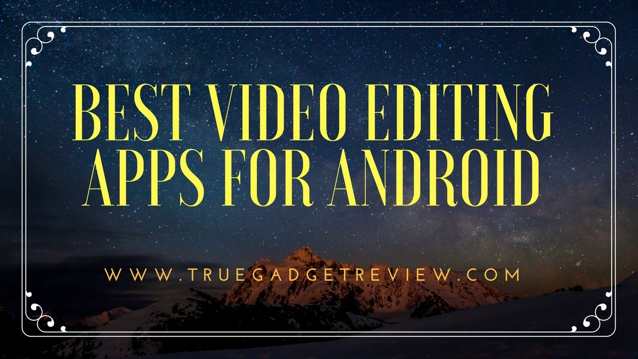 best-video-editing-apps
